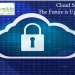 Indian Cloud Security Professionals - The Future is Here