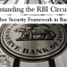 RBI Addresses the Cyber Security Threat