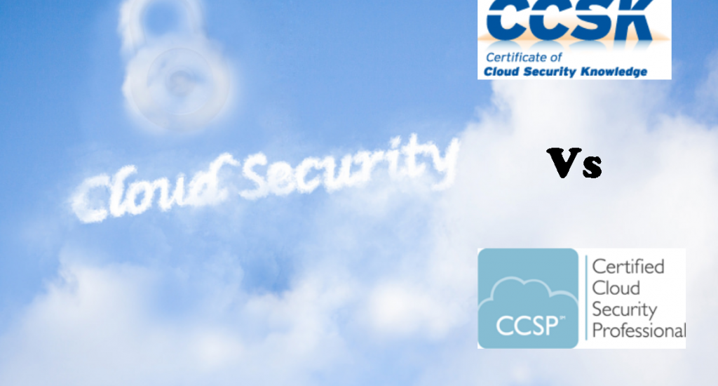 Cloud Security Certifications Ccsk Vs Ccsp